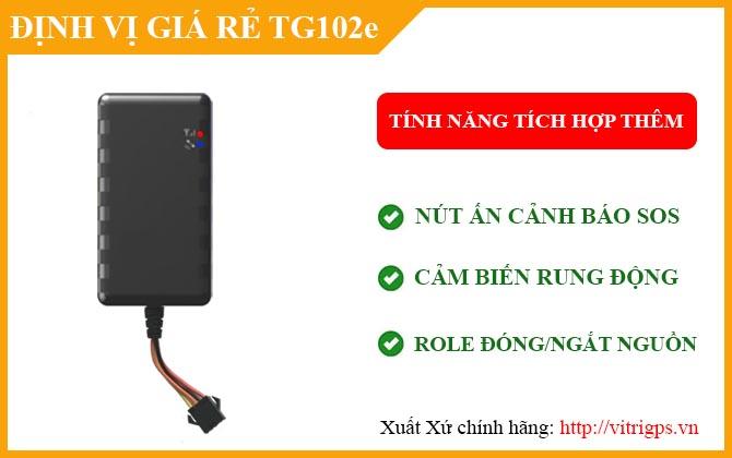 Tính năng tích hợp thêm của định vị ô tô TG102E
